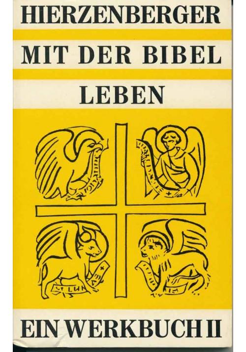 Mit der Bibel leben II