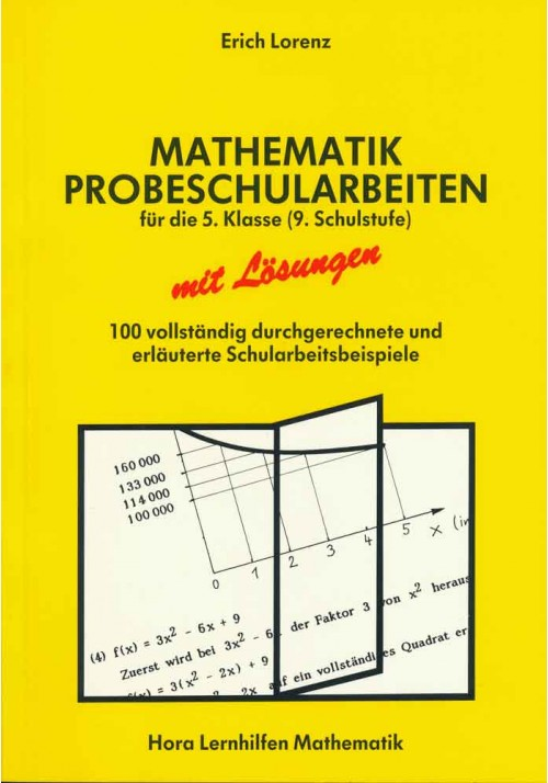 Mathematik Probeschularbeiten 9. Schulstufe
