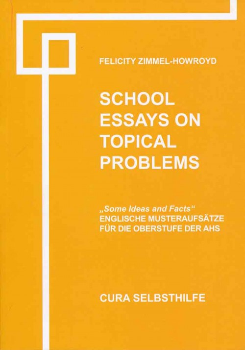 Schools Essays on topical problems