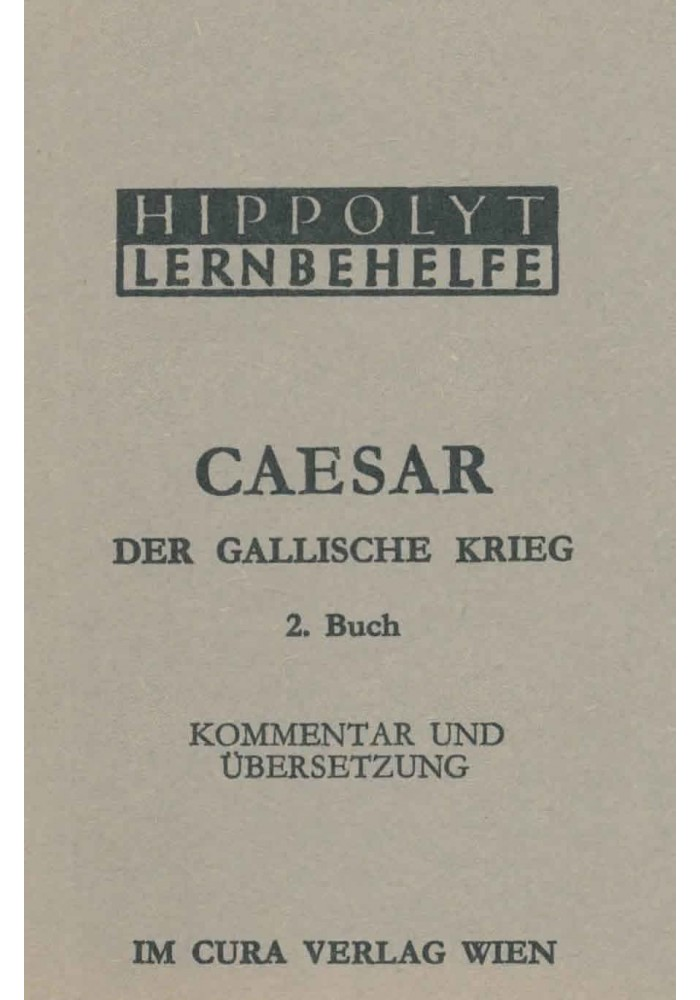 Ceasar Der Gallische Krieg, 2. Buch