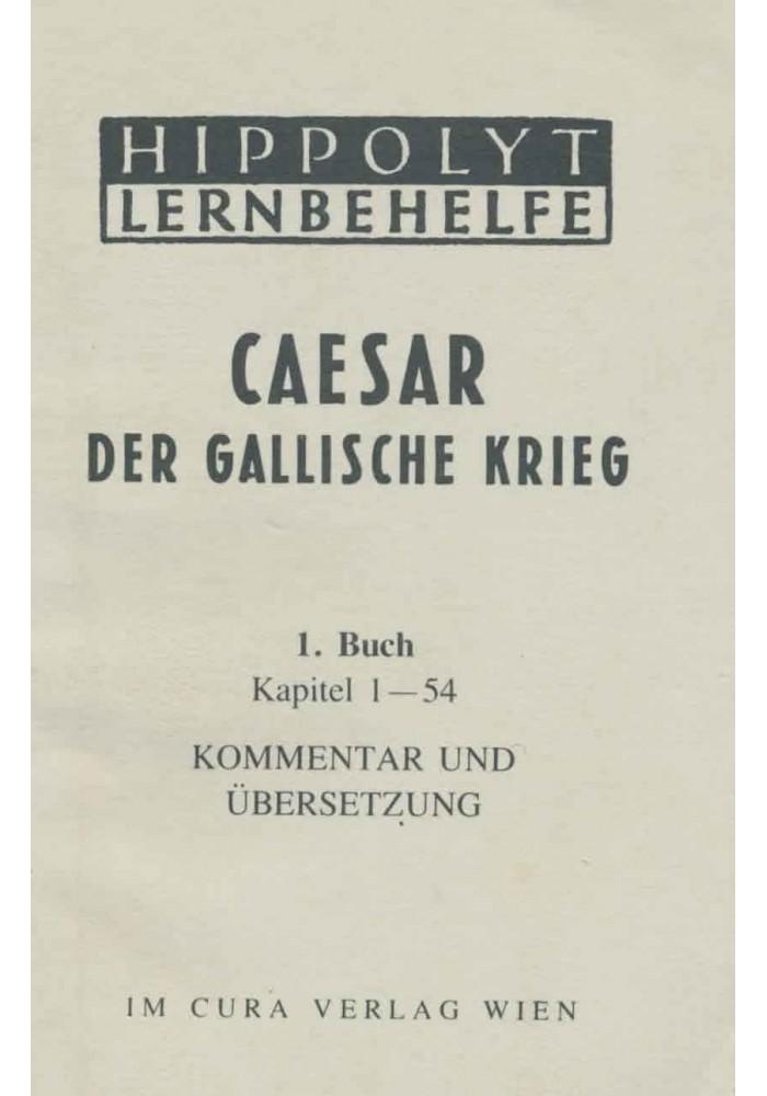 Ceasar Der Gallische Krieg, 1. Buch