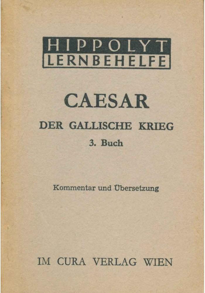Ceasar Der Gallische Krieg, 3. Buch
