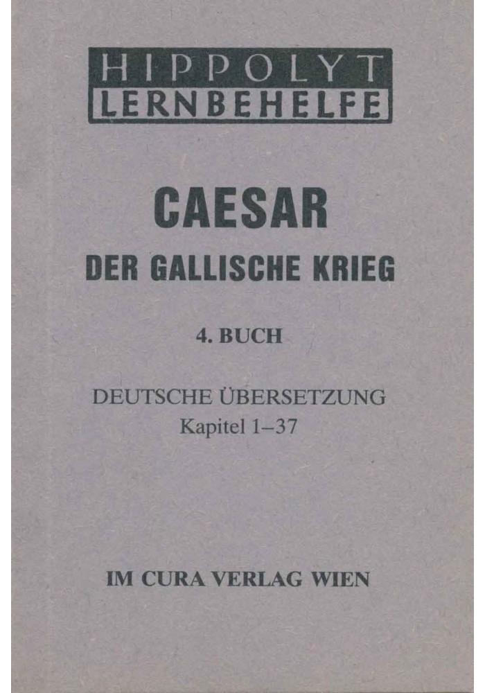 Caesar Der Gallische Krieg, 4. Buch
