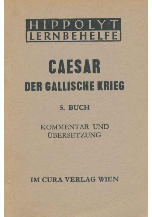 Caesar Der Gallische Krieg, 5. Buch
