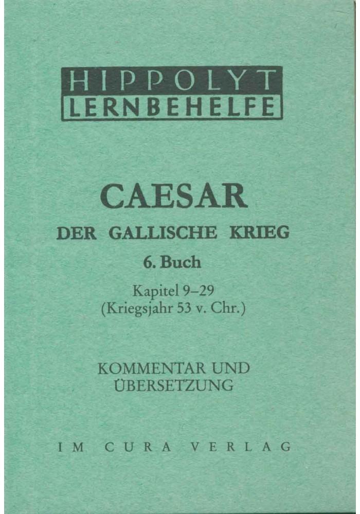 Caesar Der Gallische Krieg, 6. Buch