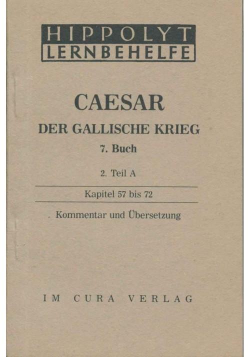 Caesar Der Gallische Krieg, 7. Buch 2A