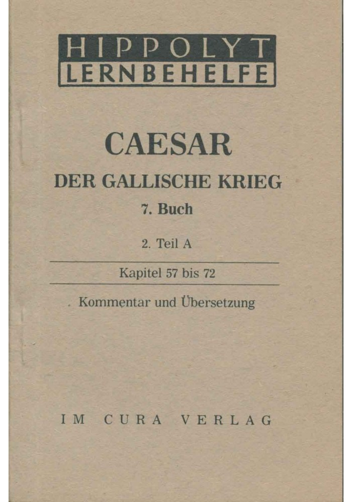 Caesar Der Gallische Krieg, 7. Buch, 2A