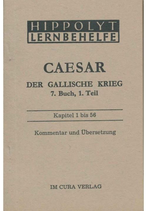Caesar Der Gallische Krieg, 7. Buch 1