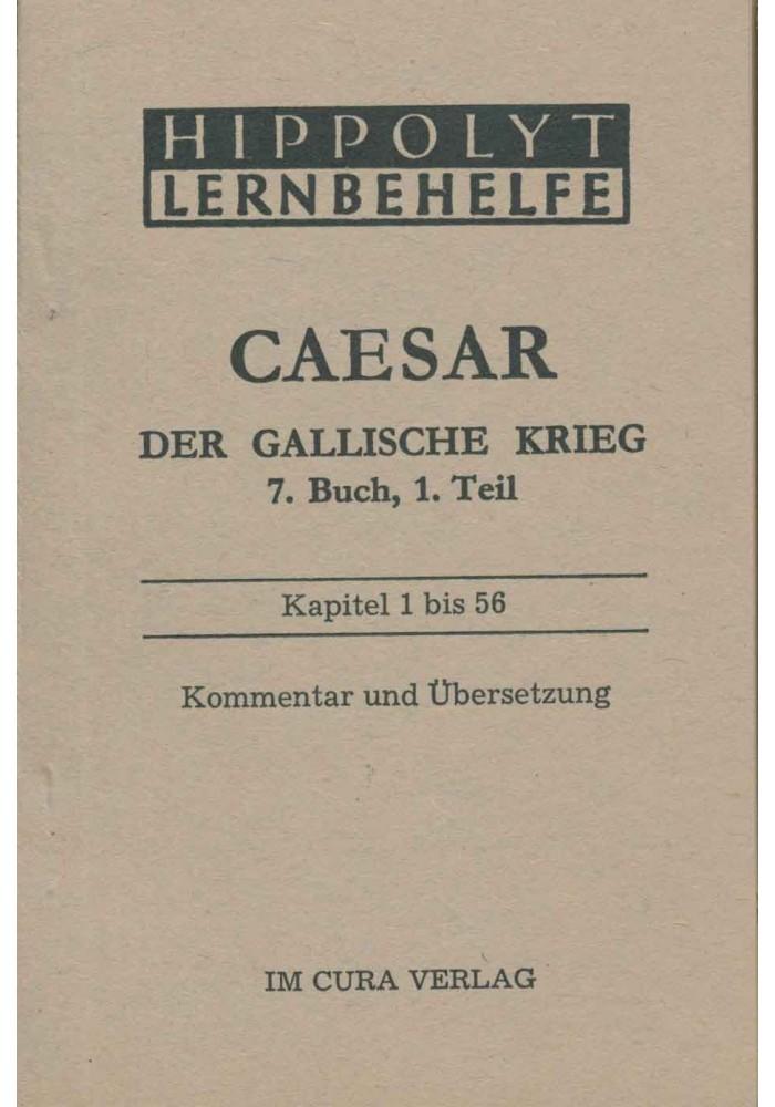 Caesar Der Gallische Krieg, 7. Buch