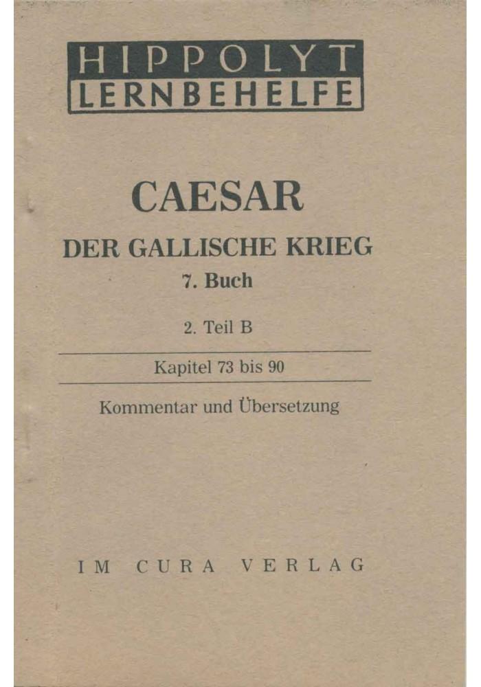 Caesar Der Gallische Krieg, 7. Buch, 2B