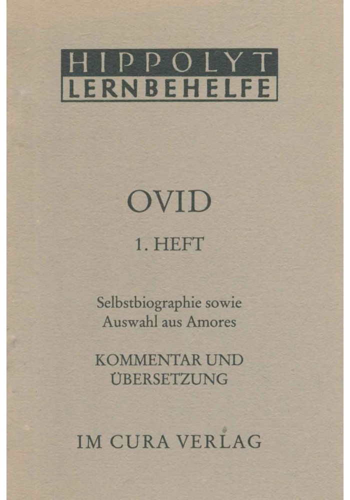 Ovid Selbstbiographie/Amores 1. Heft