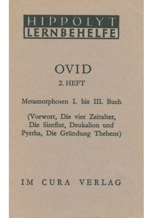 Ovid 2 - Metamorphosen 1-3