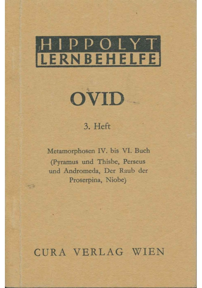 Ovid 3 - Metamorphosen 4 - 6