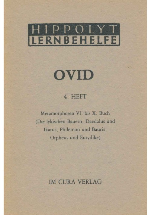 Ovid 4 - Metamorphosen 6 - 10