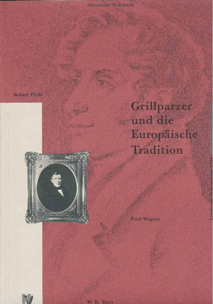 Grillparzer und die europäische Tradition
